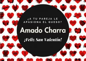 Cartel San Valentín Amado Charra